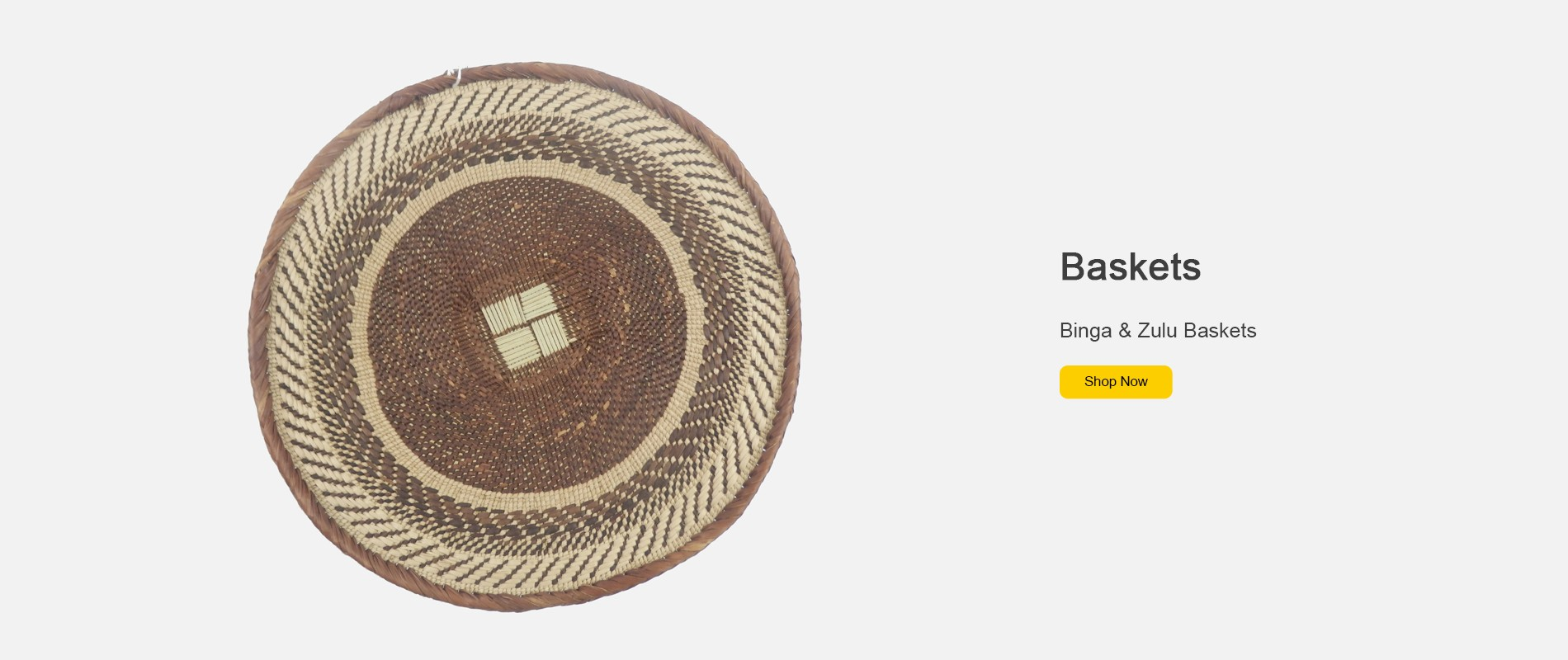 Hand woven range of Binga and Zulu Baskets